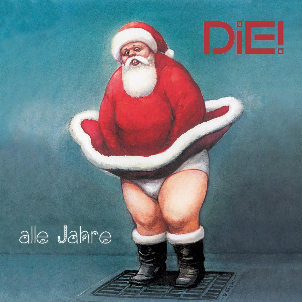 DIE!-Alle Jahre - Cover Artwork